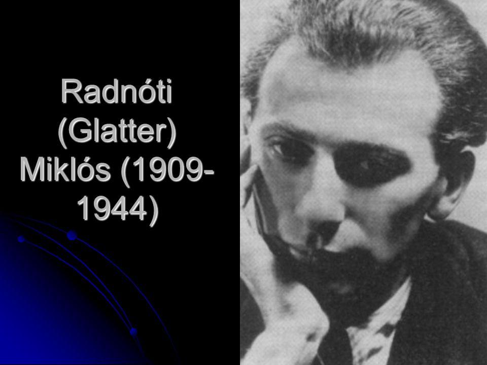Radnóti (Glatter) Miklós (1909-1944)