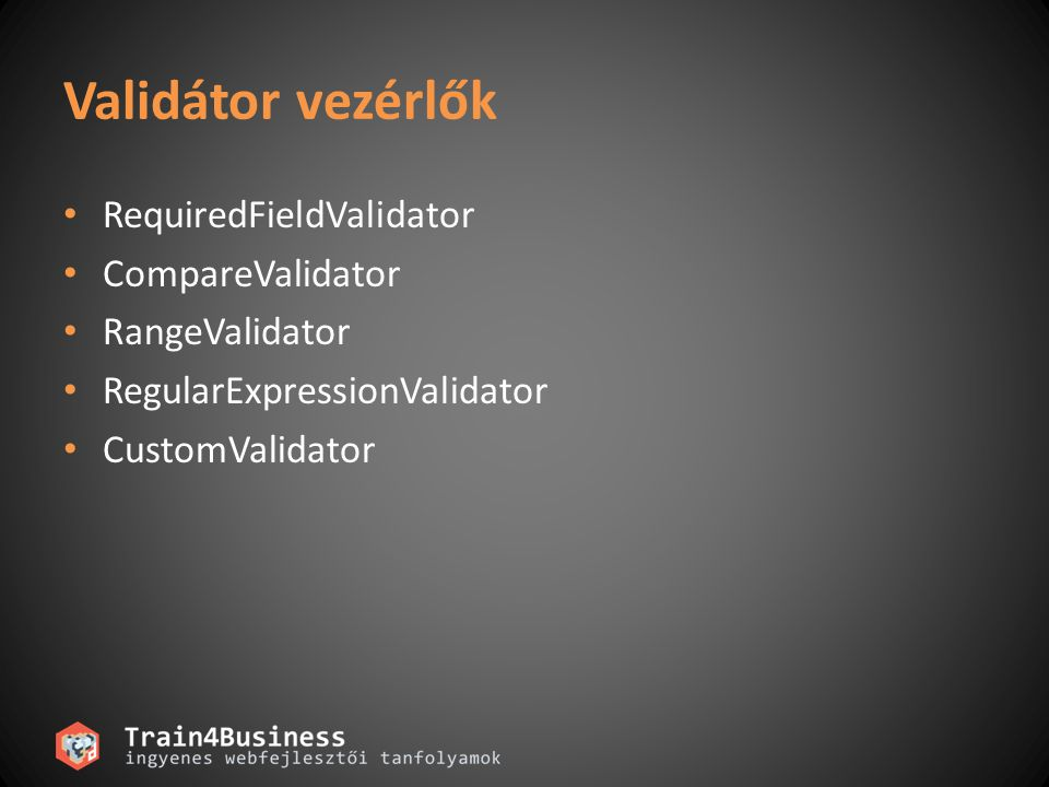Validátor vezérlők RequiredFieldValidator CompareValidator