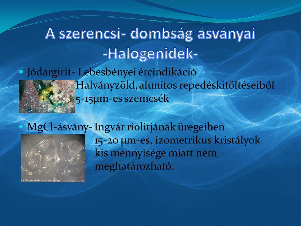 A szerencsi- dombság ásványai -Halogenidek-
