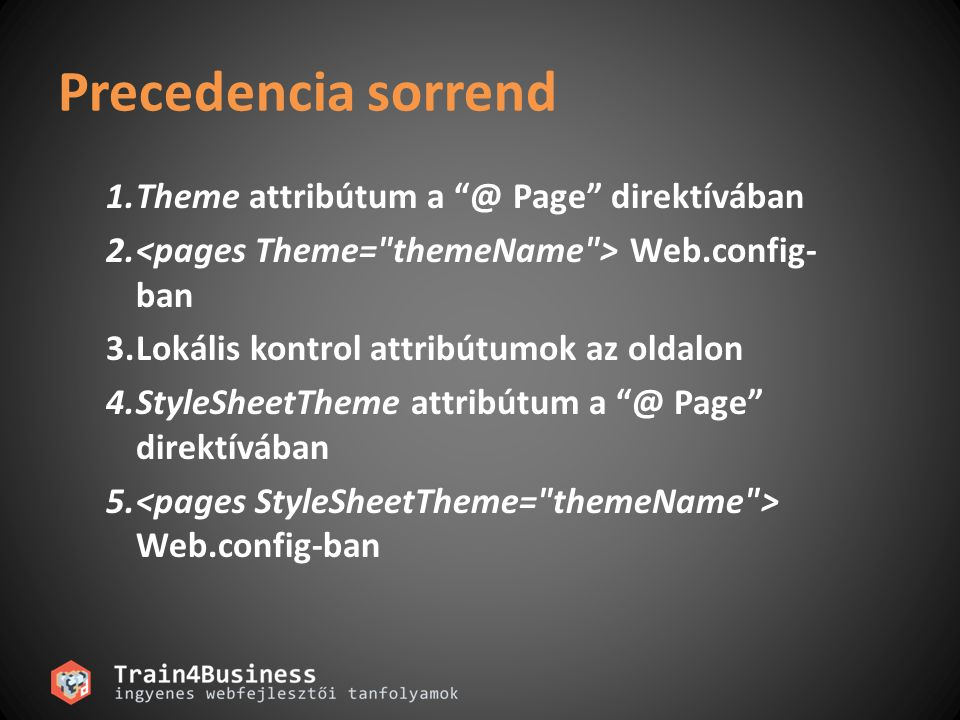 Precedencia sorrend Theme attribútum a @ Page direktívában