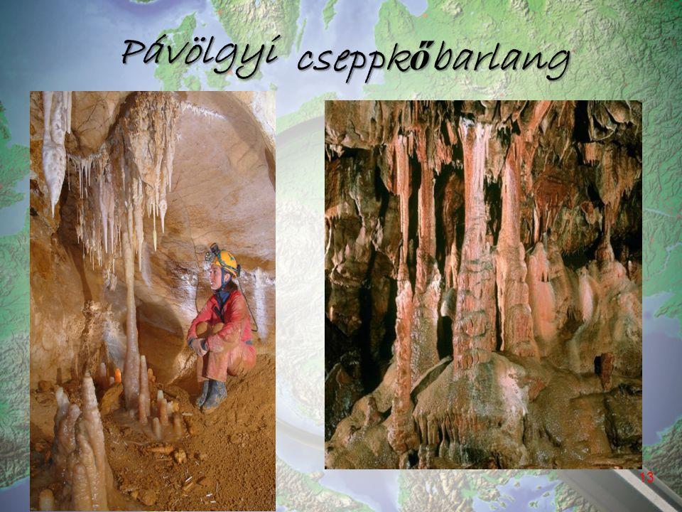 Pávölgyi cseppkőbarlang