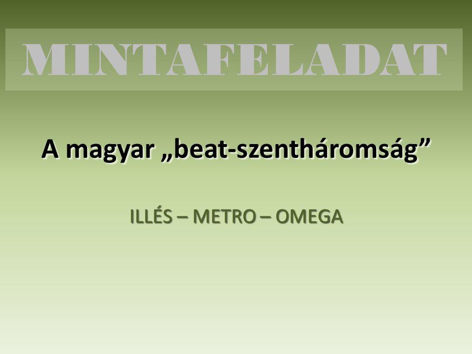"""A magyar """"beat-szentháromság"""