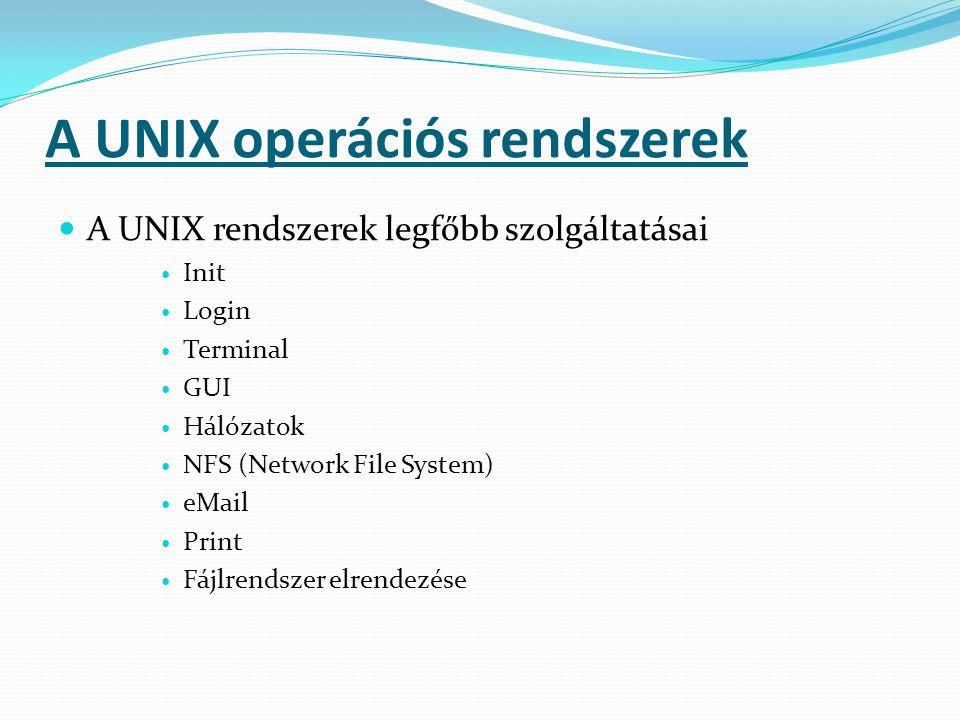 A UNIX operációs rendszerek