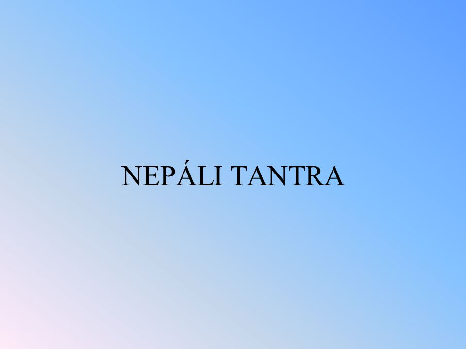NEPÁLI TANTRA