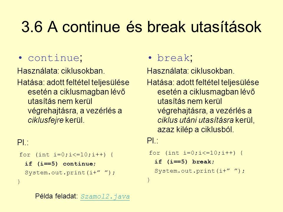 3.6 A continue és break utasítások