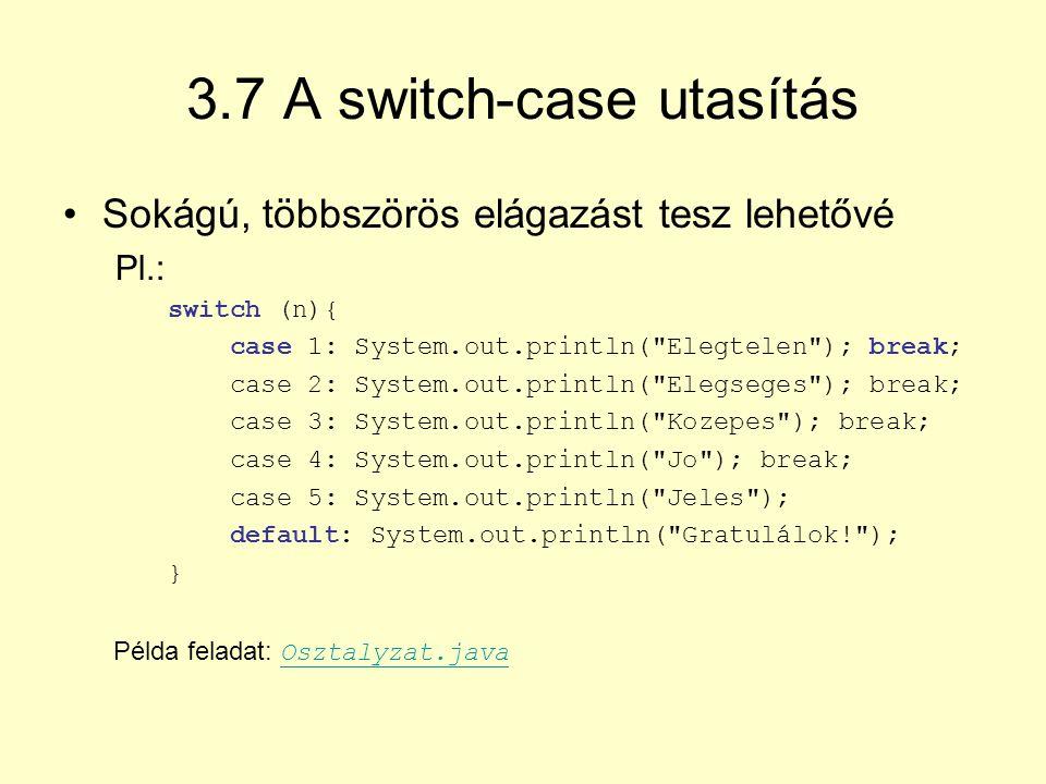 3.7 A switch-case utasítás