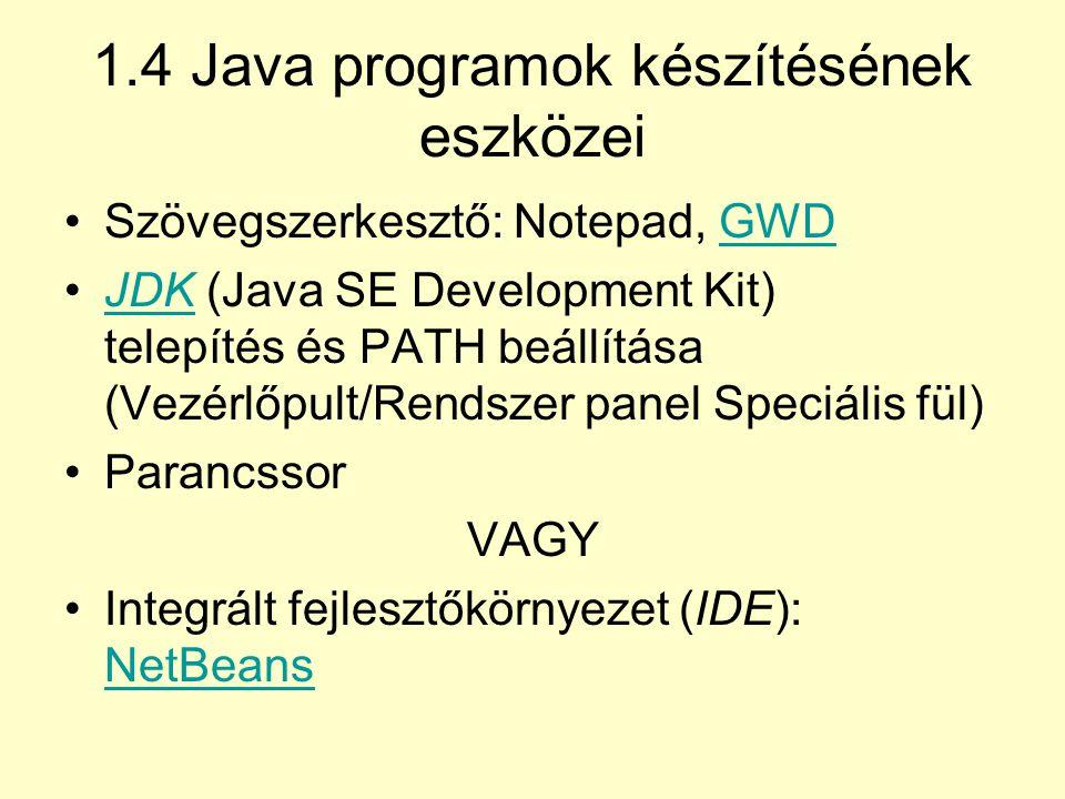 1.4 Java programok készítésének eszközei