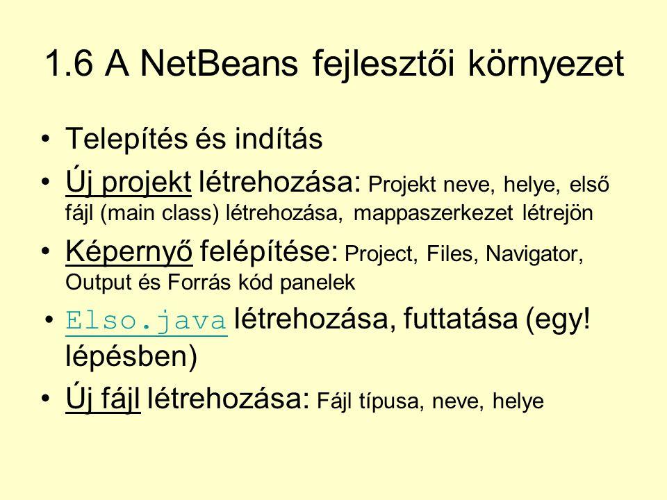 1.6 A NetBeans fejlesztői környezet