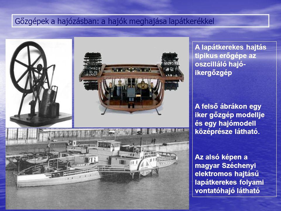 Gőzgépek a hajózásban: a hajók meghajása lapátkerékkel