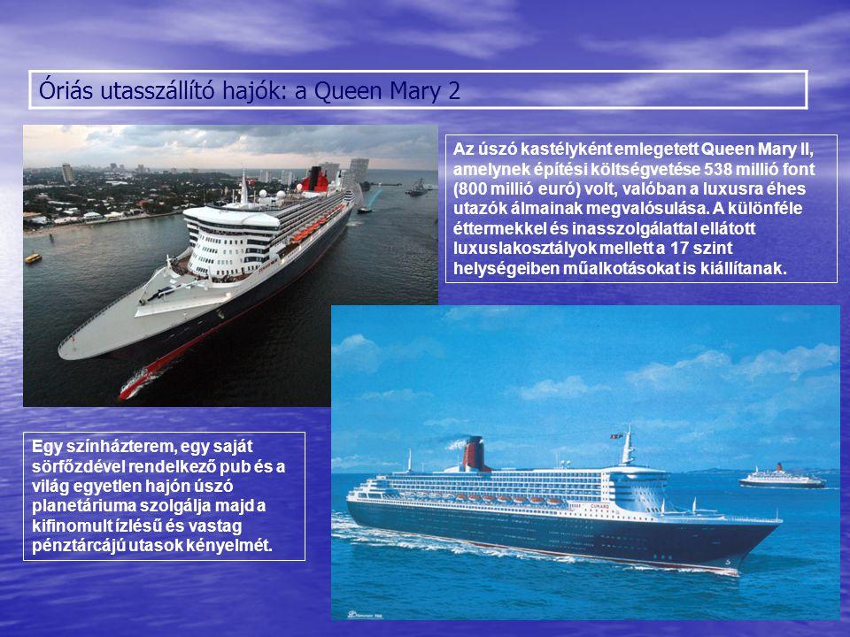 Óriás utasszállító hajók: a Queen Mary 2