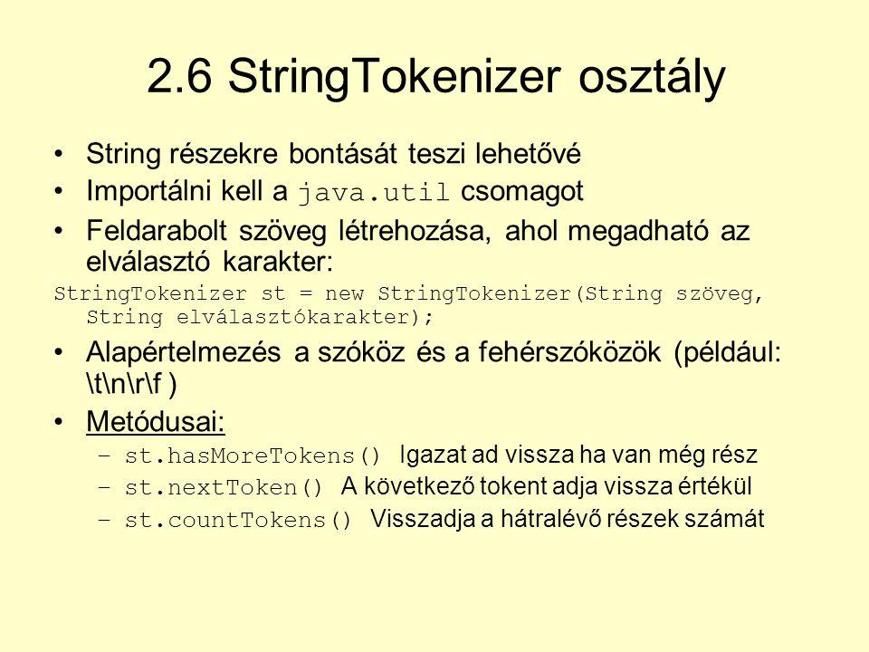 2.6 StringTokenizer osztály