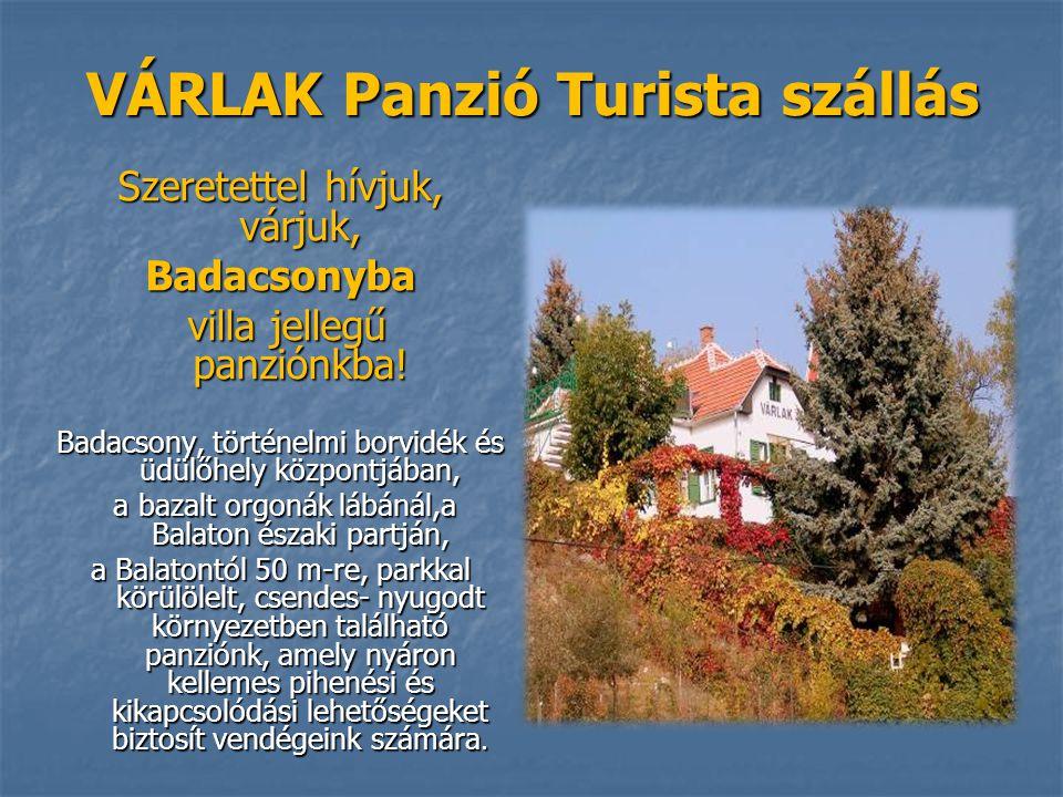VÁRLAK Panzió Turista szállás