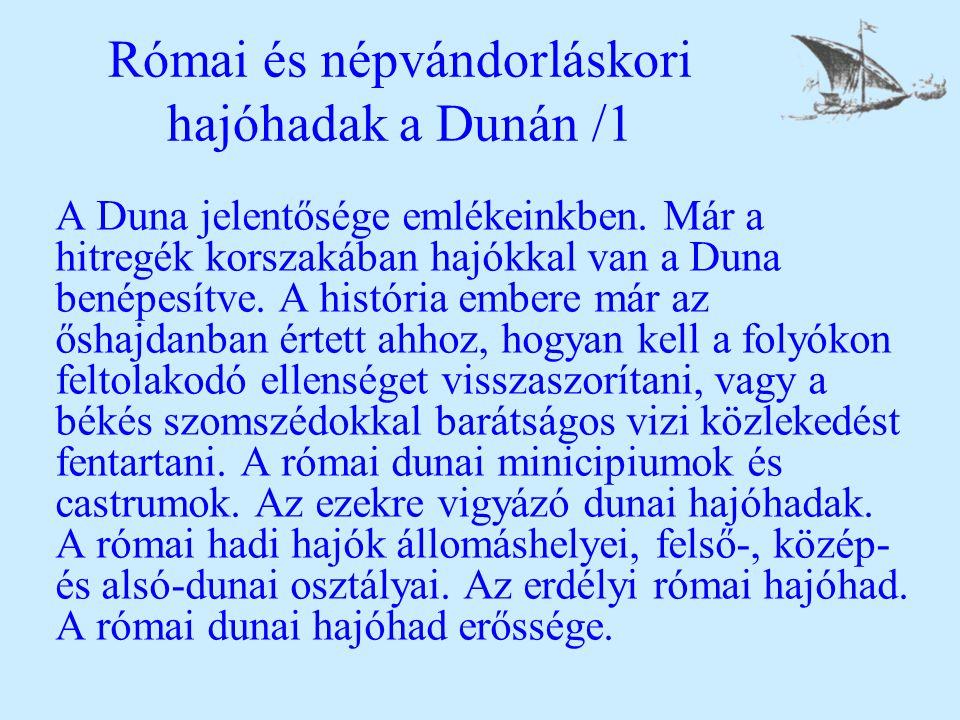 Római és népvándorláskori hajóhadak a Dunán /1