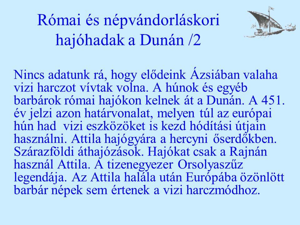 Római és népvándorláskori hajóhadak a Dunán /2