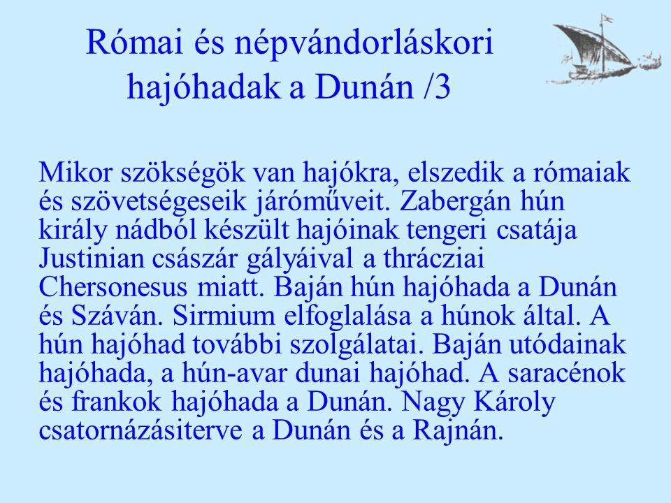Római és népvándorláskori hajóhadak a Dunán /3