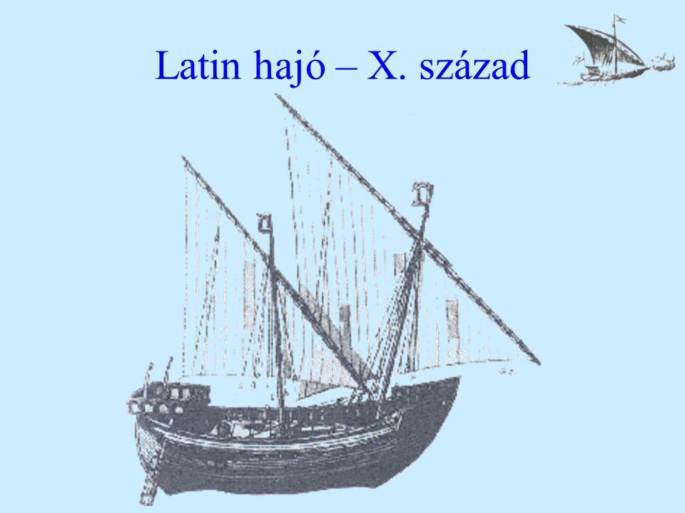 Latin hajó – X. század