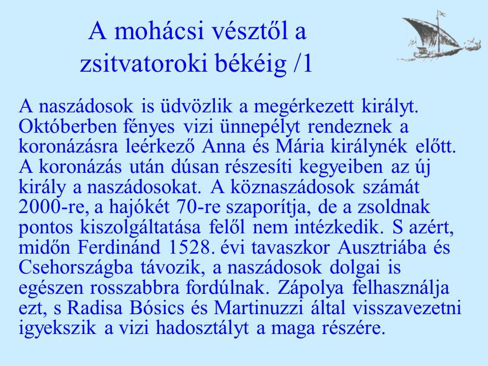 A mohácsi vésztől a zsitvatoroki békéig /1