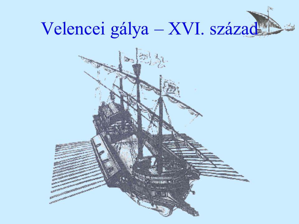Velencei gálya – XVI. század