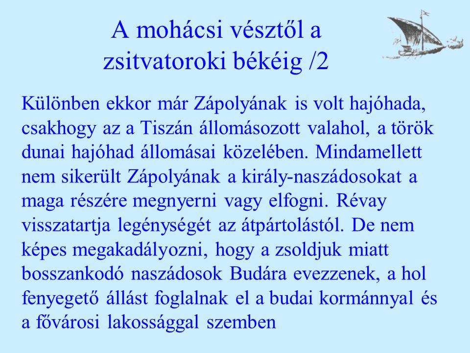 A mohácsi vésztől a zsitvatoroki békéig /2