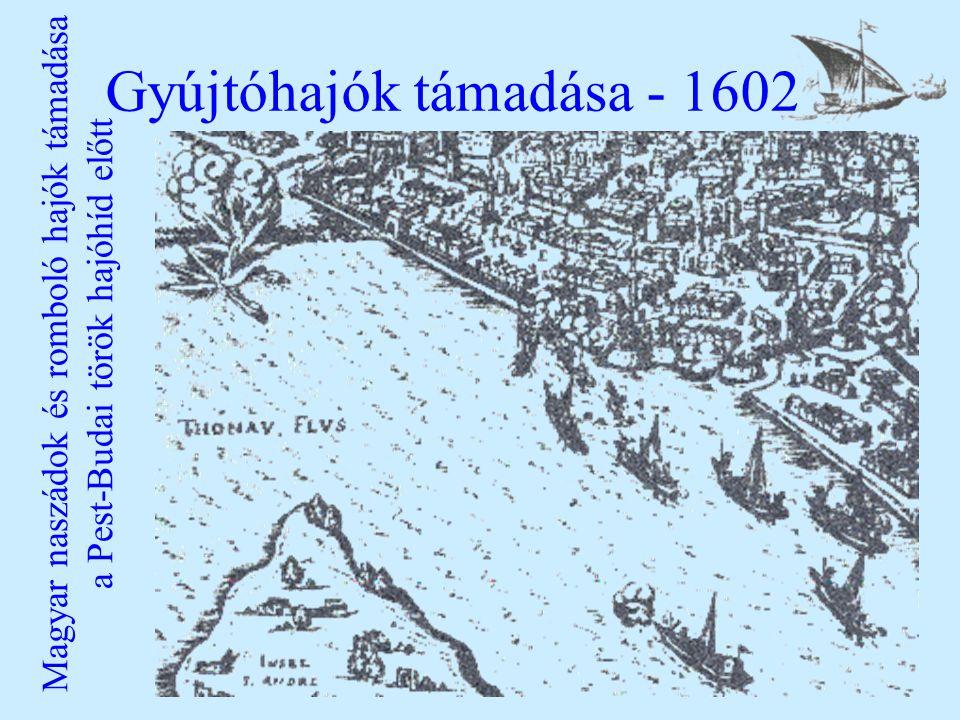 Gyújtóhajók támadása - 1602