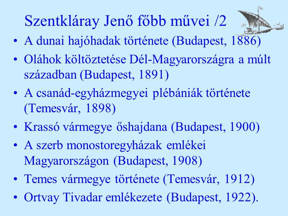 Szentkláray Jenő főbb művei /2