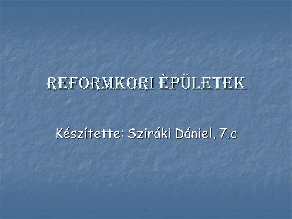 Készítette: Sziráki Dániel, 7.c