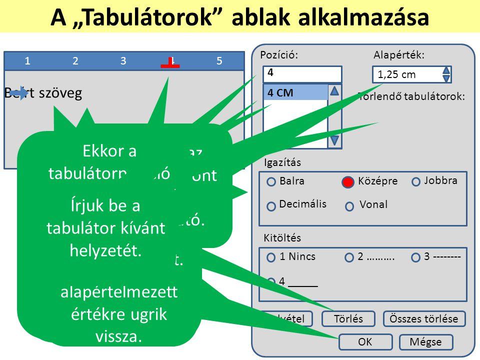"""A """"Tabulátorok ablak alkalmazása"""