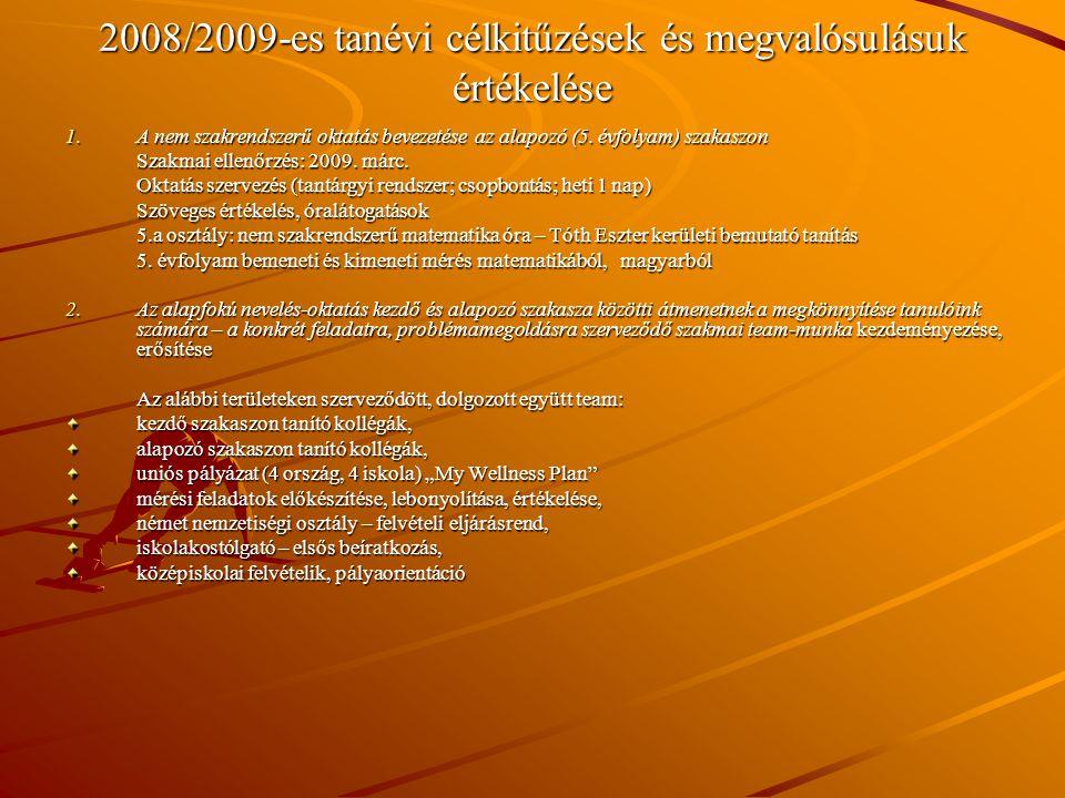 2008/2009-es tanévi célkitűzések és megvalósulásuk értékelése