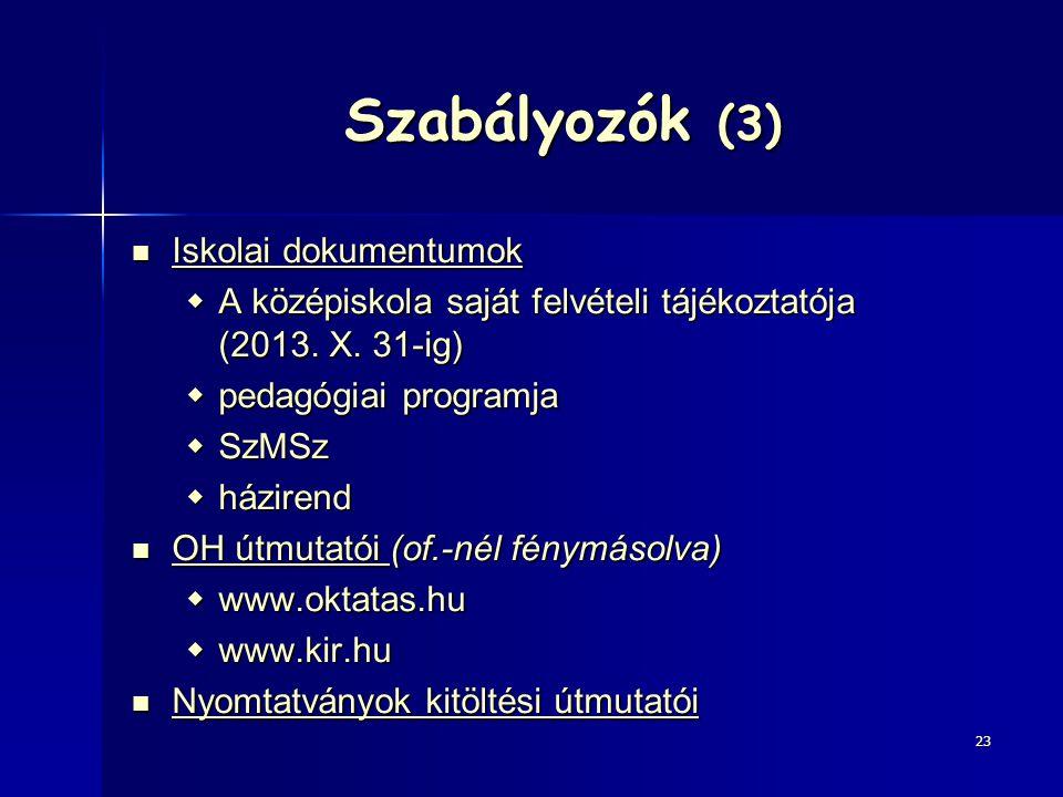 Szabályozók (3) Iskolai dokumentumok
