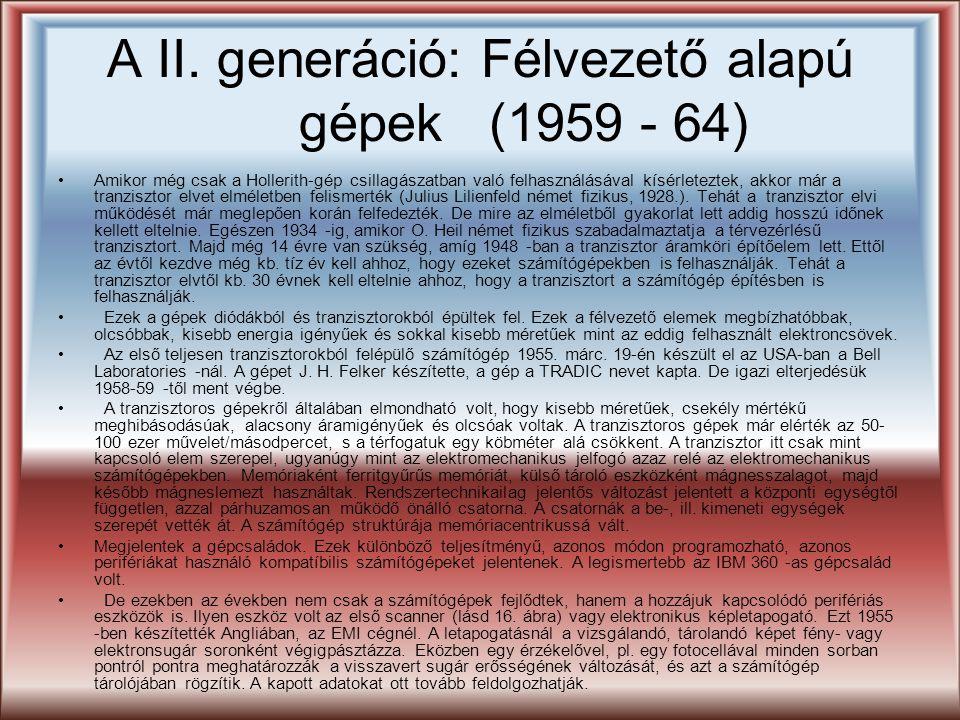 A II. generáció: Félvezető alapú gépek (1959 - 64)