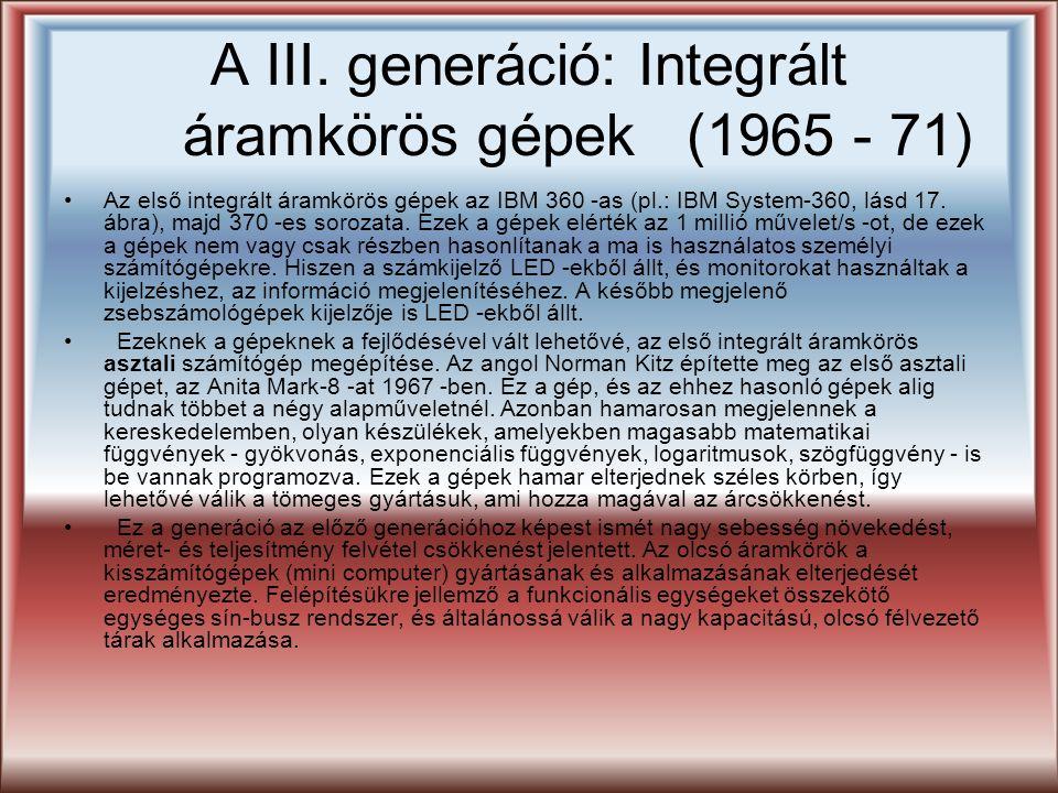 A III. generáció: Integrált áramkörös gépek (1965 - 71)