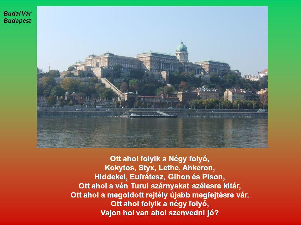 Ott ahol folyik a Négy folyó, Kokytos, Styx, Lethe, Ahkeron,