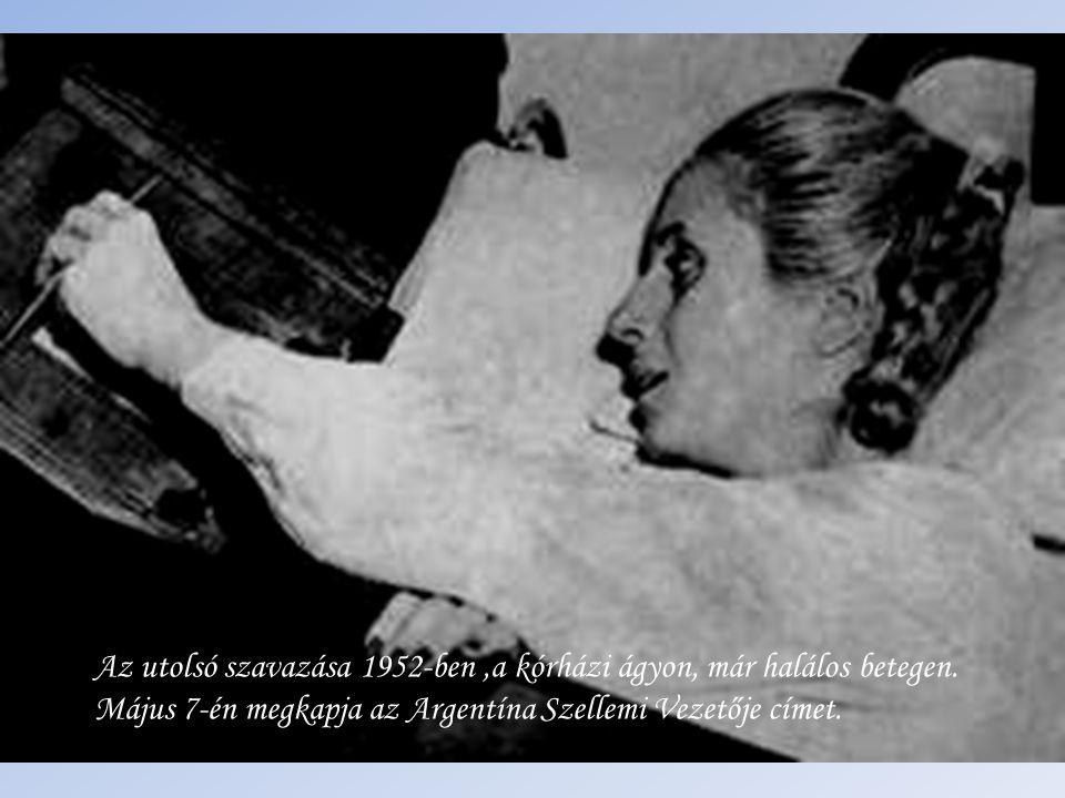Az utolsó szavazása 1952-ben ,a kórházi ágyon, már halálos betegen.
