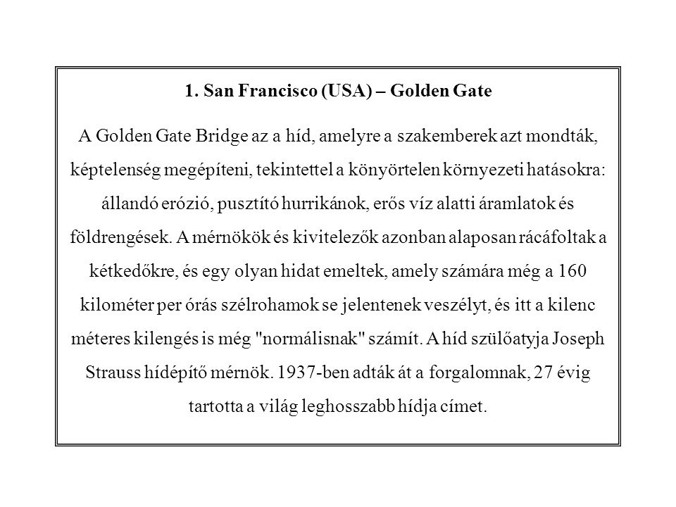 1. San Francisco (USA) – Golden Gate