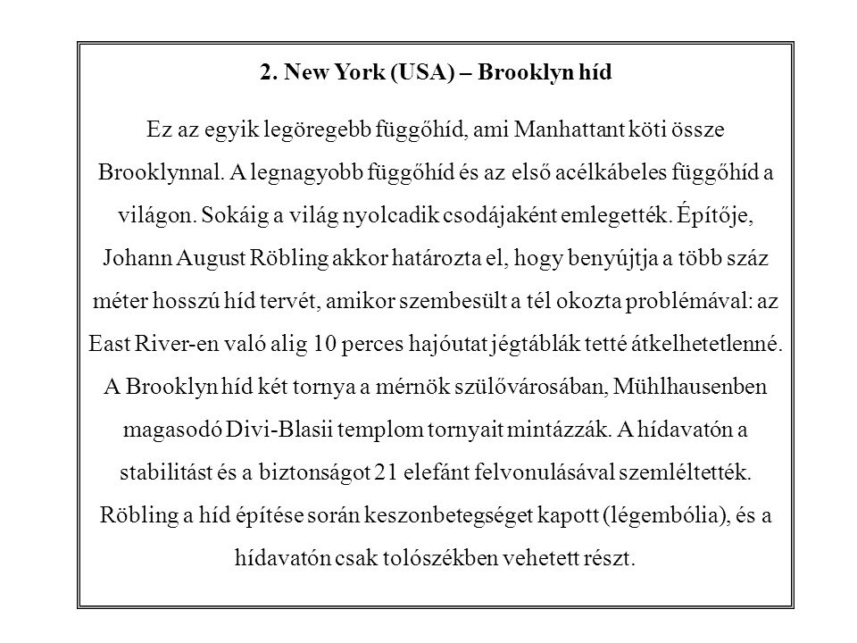 2. New York (USA) – Brooklyn híd