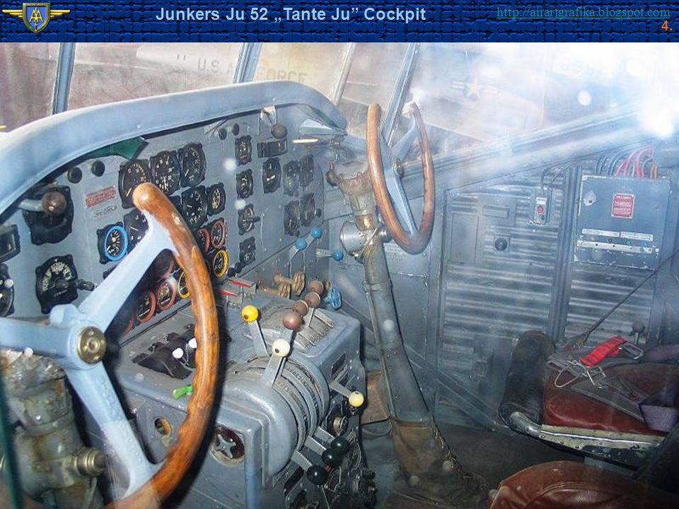 "Junkers Ju 52 ""Tante Ju Cockpit"