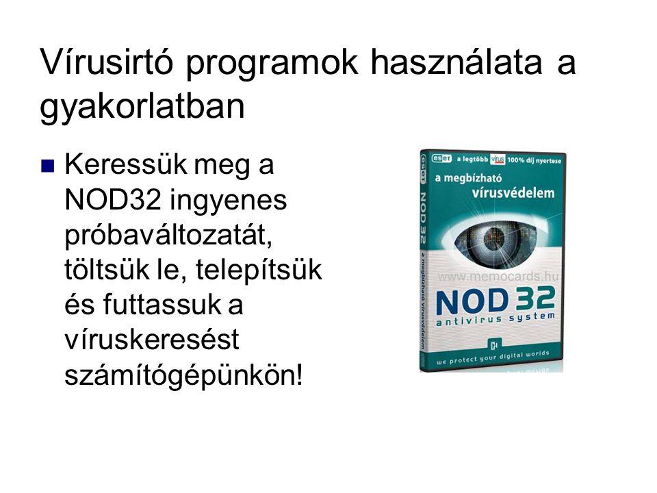 Vírusirtó programok használata a gyakorlatban