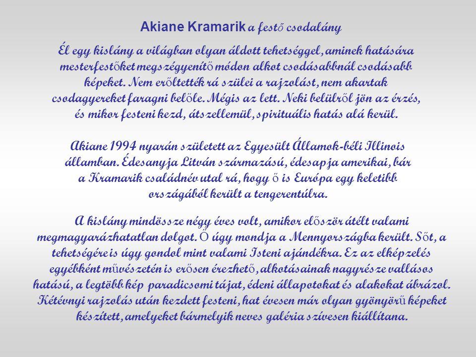 Akiane Kramarik a festő csodalány
