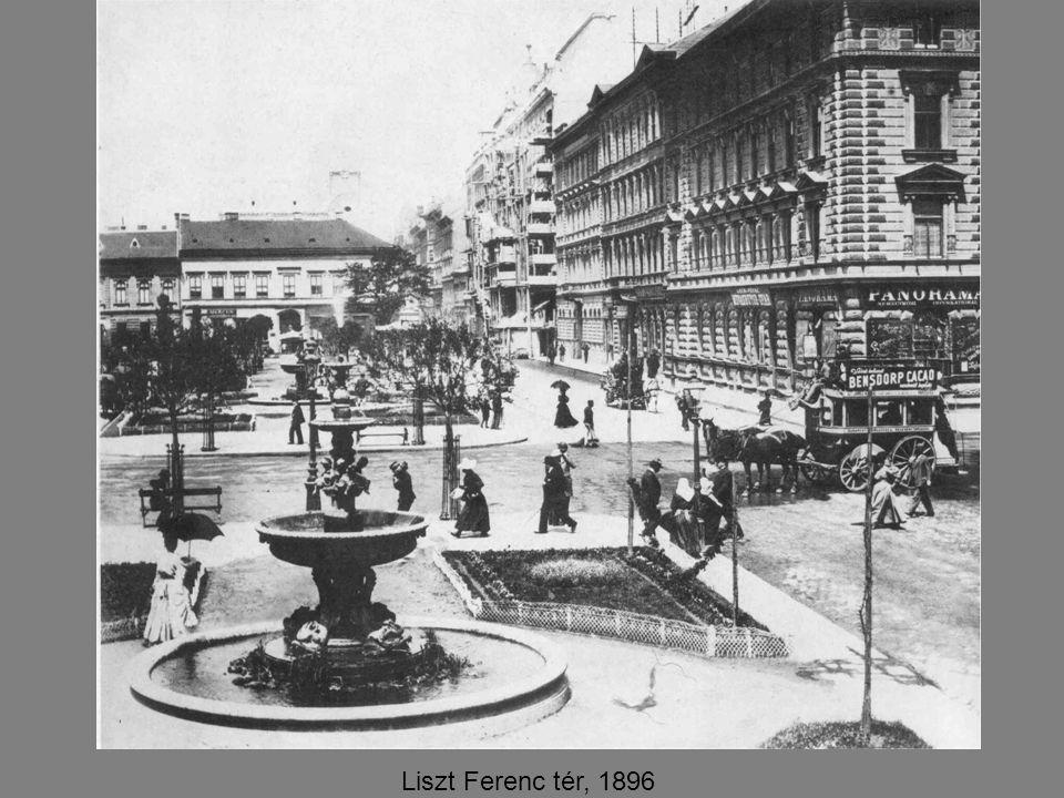 Liszt Ferenc tér, 1896