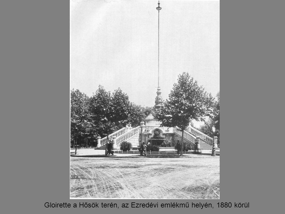 Gloirette a Hősök terén, az Ezredévi emlékmű helyén, 1880 körül