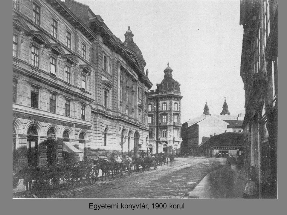 Egyetemi könyvtár, 1900 körül