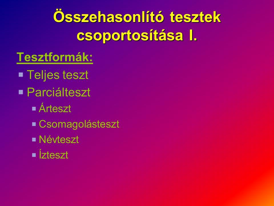 Összehasonlító tesztek csoportosítása I.