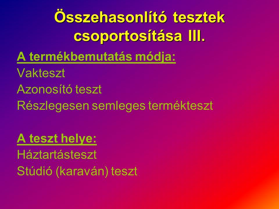 Összehasonlító tesztek csoportosítása III.