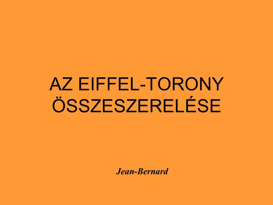 AZ EIFFEL-TORONY ÖSSZESZERELÉSE