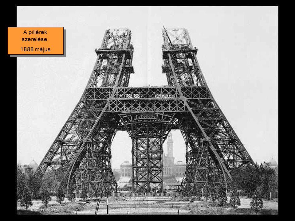 A pillérek szerelése. 1888 május