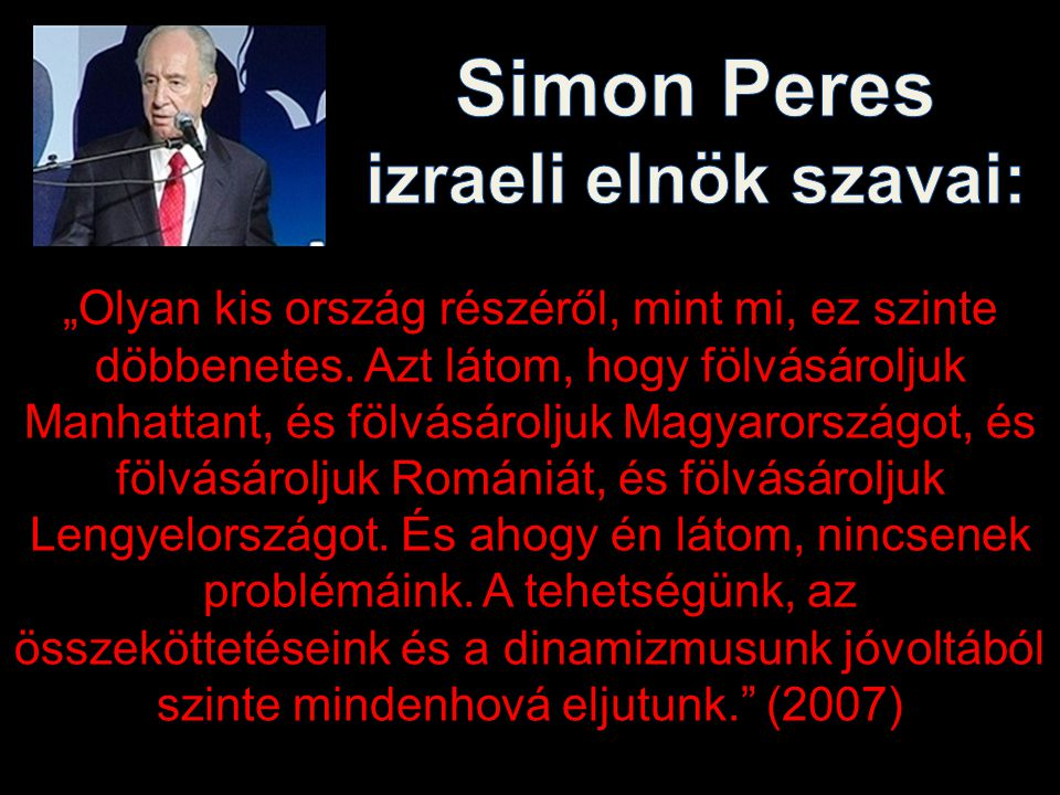 Simon Peres izraeli elnök szavai: