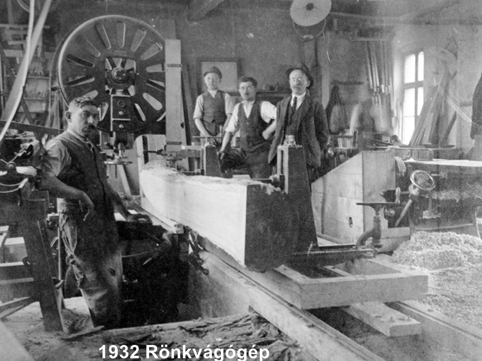 1932 Rönkvágógép