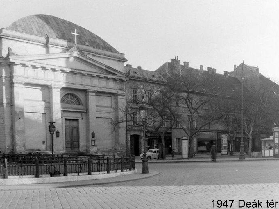 1947 Deák tér
