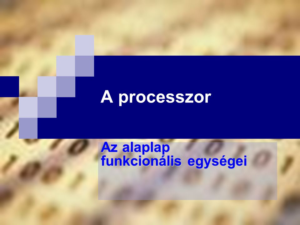 Az alaplap funkcionális egységei