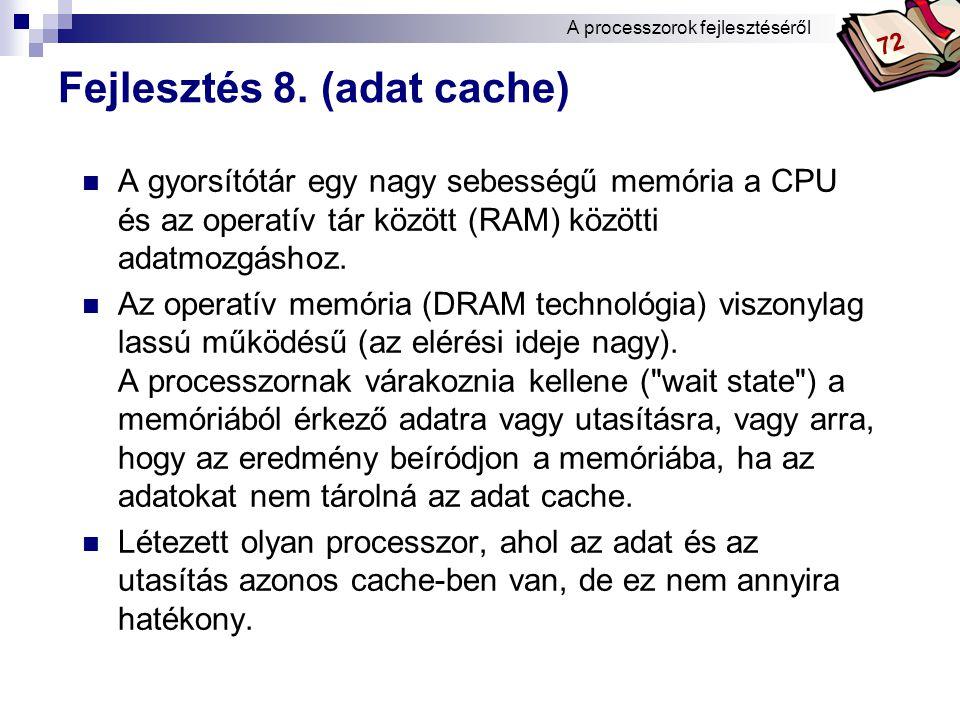 Fejlesztés 8. (adat cache)